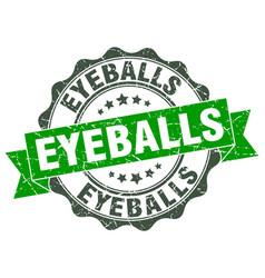 Eyeballs stamp sign seal vector