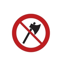 Prohibited axe wooden tool weapon sign road vector