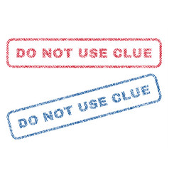 Do not use clue textile stamps vector