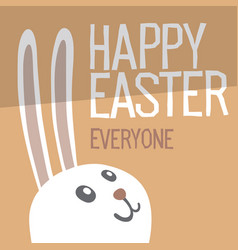 Happy easter everyone easter bunny ears vector