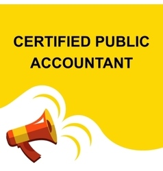 Megaphone with certified public accountant vector