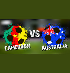 Banner football match cameroon vs australia vector