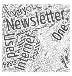 Internet marketing with an e newsletter word cloud vector
