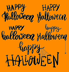 Happy halloween set of hand drawn lettering vector