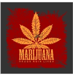 Cannabis - marijuana leaf on grunge background for vector