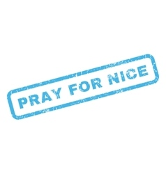 Pray for nice rubber stamp vector