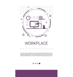 Workplace desk computer workspace office banner vector
