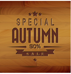 autumn sale wooden background vector image
