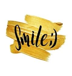 Smile metallic foil shining calligraphy poster vector