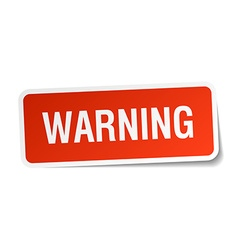 Warning red square sticker isolated on white vector