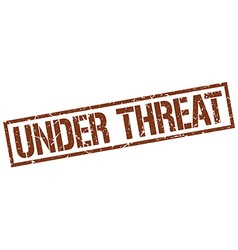 Under threat stamp vector