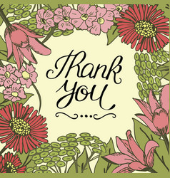 hand lettering thank you made on floral background vector image vector image