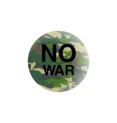 No war concept anti-terrorism placardearth in vector
