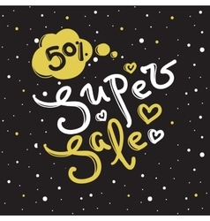 Super sale design with lettering in trendy vector