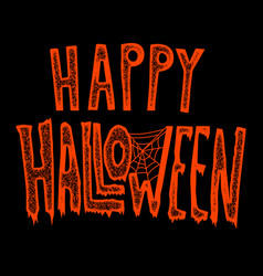 Happy halloween hand drawn lettering phrase on vector