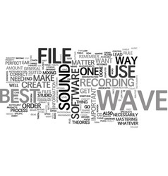 A wave file is a wave file text word cloud concept vector