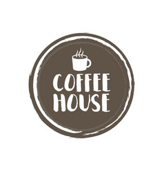 Coffe house letters and cup grunge circle vector