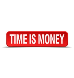 Time is money red 3d square button isolated on vector