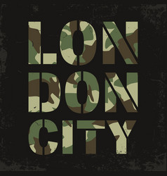 camouflage typography for t-shirt print london vector image