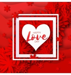 Heart frame red flower paper happy valentine s vector