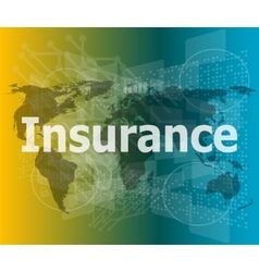 The word insurance on digital screen business vector