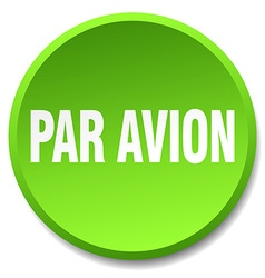 Par avion green round flat isolated push button vector