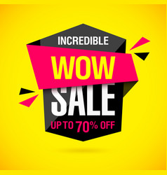 incredible wow sale banner design template vector image