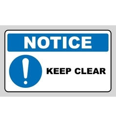 Keep clear industrial warning sign vector