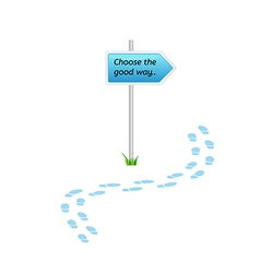 signs with choose the good way vector image