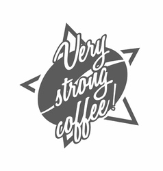 Coffee logo with very strong coffee title vector