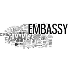 What can the us embassy in jamaica do for you vector