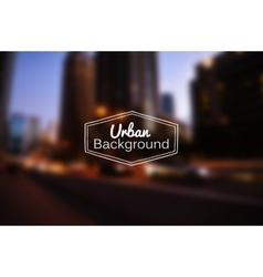 blurred urban background Night city vector image