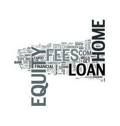 Z home equity loans no fees text word cloud vector