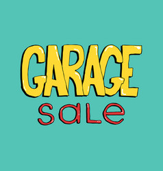 Garage sale hand drawn lettering colorful event vector