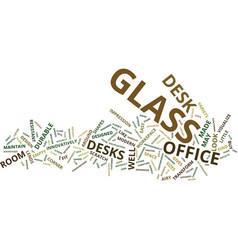 Glass office desks text background word cloud vector