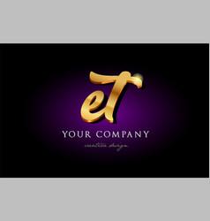 Et e t 3d gold golden alphabet letter metal logo vector