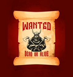 Wanted dead or alive warrior viking poster vector
