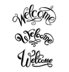 welcome hand lettering calligraphic inscription vector image