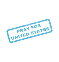 Pray for united states rubber stamp vector