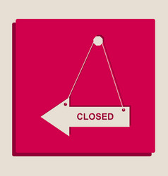 Closed sign grayscale vector