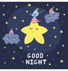 Good night card with a cute star clouds and a bir vector image vector image