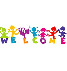 With word welcome and happy children vector