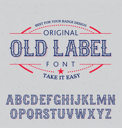 original old label font poster vector image