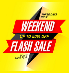 Weekend flash sale banner vector