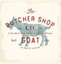 Butcher shop vintage emblem goat meat products vector