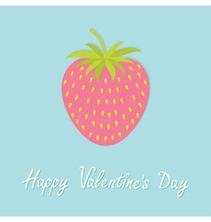 Happy valentines day love card strawberry and leaf vector