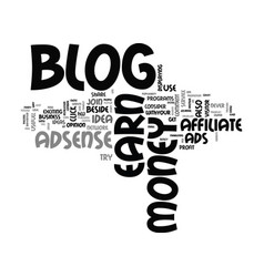What can you do to earn money from blog text word vector