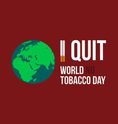 world no tobacco day flat vector image