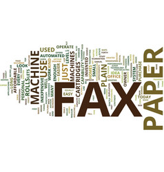The kind of fax paper to use in a plain paper fax vector