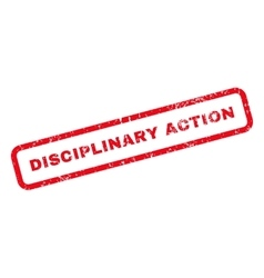 Disciplinary action text rubber stamp vector